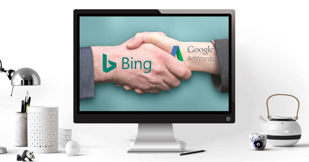 6 raisons d'utiliser Bing Ads avec Google Adwords